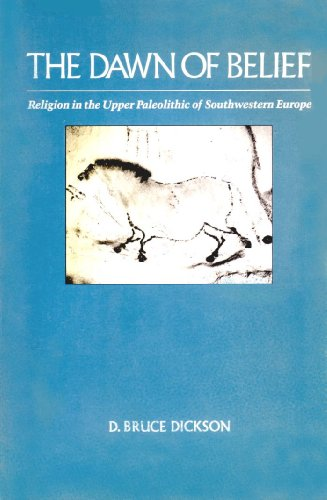Dawn of Belief Religion in the Upper Paleolithic of Southwestern Europe Reprint edition cover