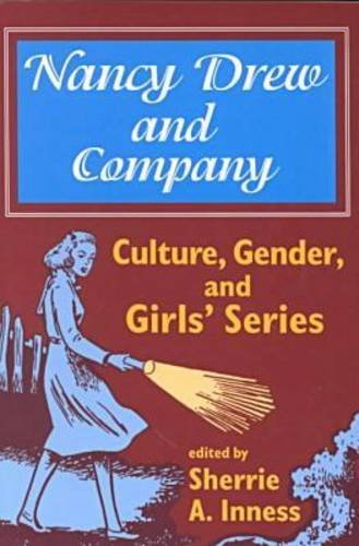 Nancy Drew and Company Culture, Gender, and Girls' Series  1997 9780879727369 Front Cover