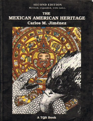 Mexican American Heritage 2nd 1994 (Revised) edition cover