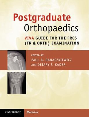Postgraduate Orthopaedics Viva Guide for the Frcs (Tr and Orth) Examination  2012 9781107627369 Front Cover
