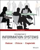 Introduction to Information Systems:   2013 9781118674369 Front Cover
