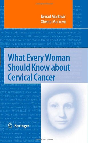 What Every Woman Should Know about Cervical Cancer   2008 9781402069369 Front Cover
