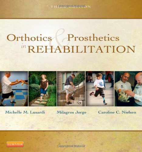 Orthotics and Prosthetics in Rehabilitation  3rd 2012 edition cover