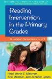 Reading Intervention in the Primary Grades A Common-Sense Guide to RTI  2014 edition cover