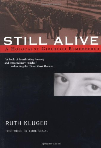 Still Alive A Holocaust Girlhood Remembered  2003 edition cover