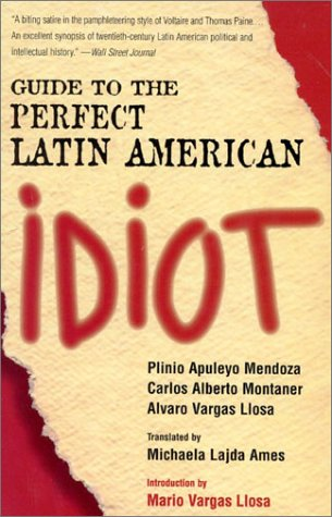 Guide to the Perfect Latin American Idiot  Reprint edition cover