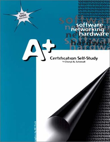 A+ Certification Self-Study Guide  Student Manual, Study Guide, etc.  9781576760369 Front Cover