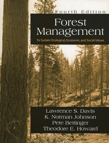 Forest Management To Sustain Ecological, Economic, and Social Values 4th 2001 edition cover