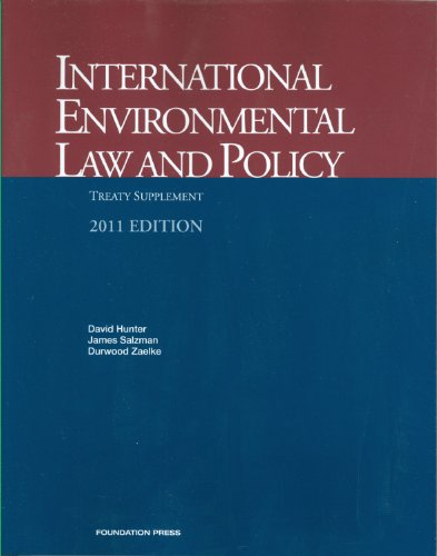 International Environmental Law and Policy, Treaty Supplement 2011  2011st 2011 (Revised) edition cover