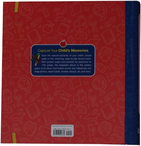School Years Record Book: Capture and Organize Memories from Preschool Through 12th Grade N/A 9781606520369 Front Cover