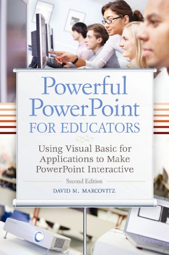 Powerful PowerPoint for Educators Using Visual Basic for Applications to Make PowerPoint Interactive 2nd 2012 (Revised) edition cover