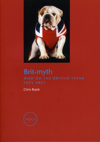 Brit-Myth Who Do the British Think They Are?  2007 edition cover