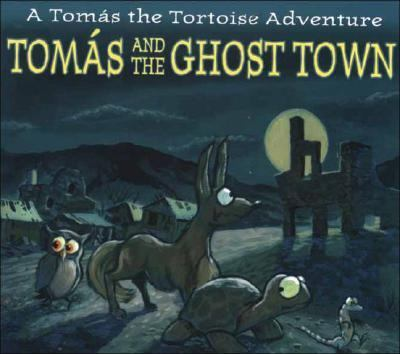 Tomas and the Ghost Town  N/A 9781932173369 Front Cover