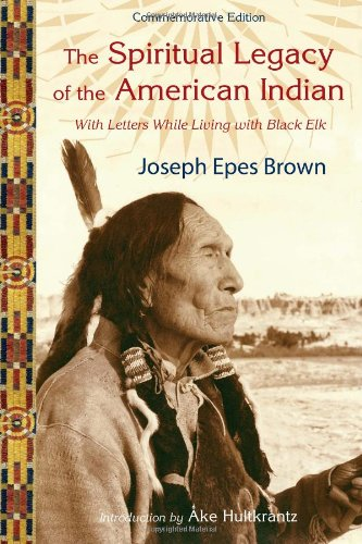 Spiritual Legacy of the American Indian   2007 edition cover