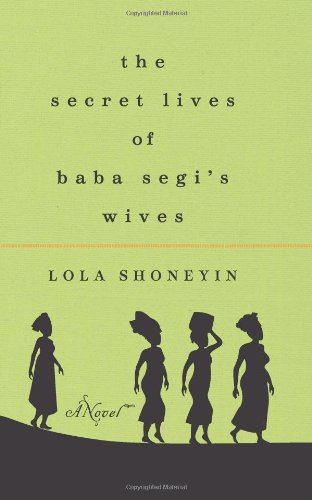 Secret Lives of Baba Segi's Wives  N/A edition cover