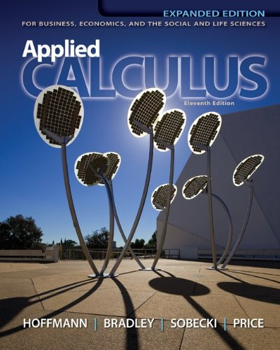 Applied Calculus for Business, Economics, and the Social and Life Sciences  11th 2013 (Expurgated) edition cover