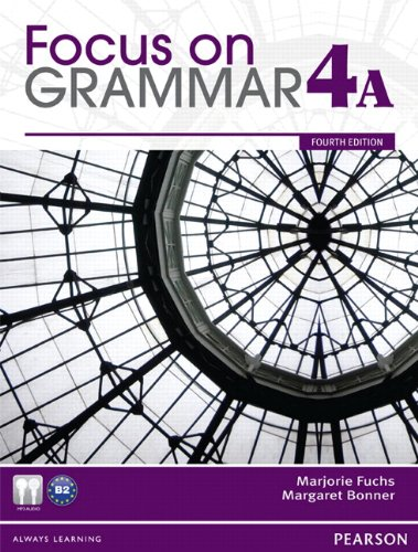 Focus on Grammar Student Book Split 4A  4th 2012 edition cover