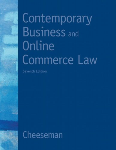 Contemporary Business and Online Commerce Law Legal, Internet, Ethical, and Global Environments 7th 2012 edition cover