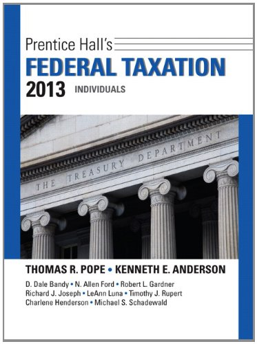 Prentice Hall's Federal Taxation 2013 Individuals  26th 2013 (Revised) 9780132891370 Front Cover