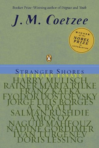 Stranger Shores Literary Essays N/A edition cover