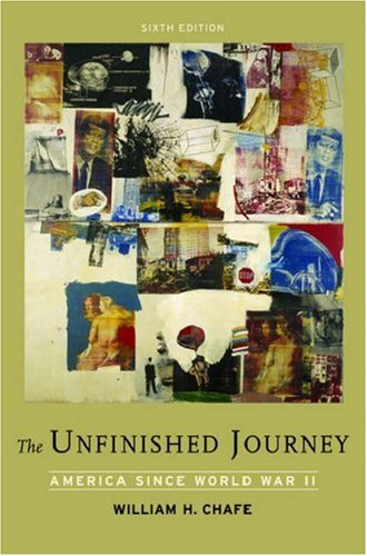 Unfinished Journey America since World War II 6th 2007 (Revised) edition cover