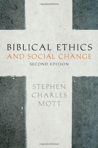 Biblical Ethics and Social Change  2nd 2011 edition cover
