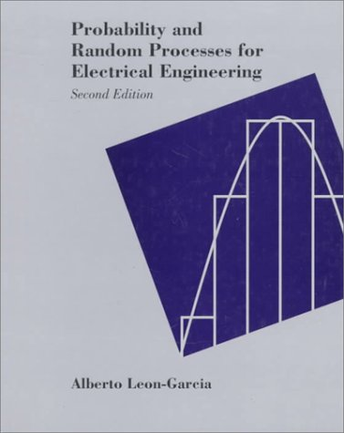 Probability and Random Processes for Electrical Engineering  2nd 1994 (Revised) 9780201500370 Front Cover