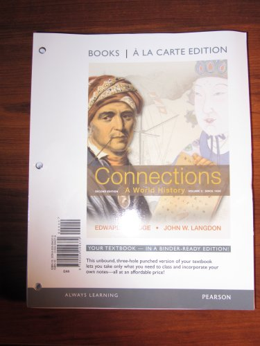 Connections A World History, Volume 2: since 1400, Books a la Carte Edition 2nd 2012 edition cover