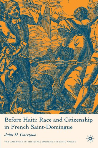 Before Haiti Race and Citizenship in French Saint-Domingue  2006 edition cover