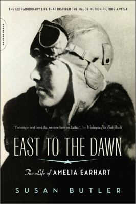 East to the Dawn The Life of Amelia Earhart Movie Tie-In  edition cover