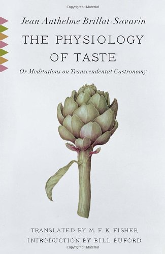 Physiology of Taste Or Meditations on Transcendental Gastronomy  2011 edition cover