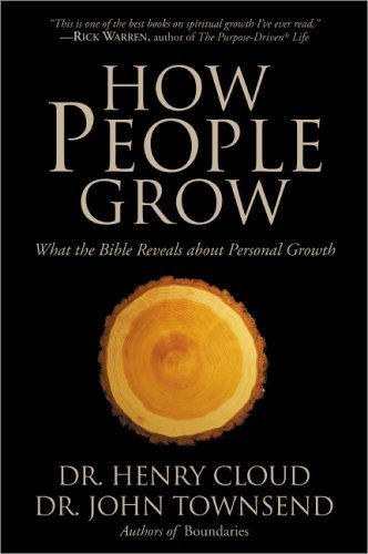 How People Grow What the Bible Reveals about Personal Growth  2004 edition cover