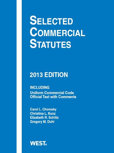 Selected Commercial Statutes, 2013:   2013 edition cover