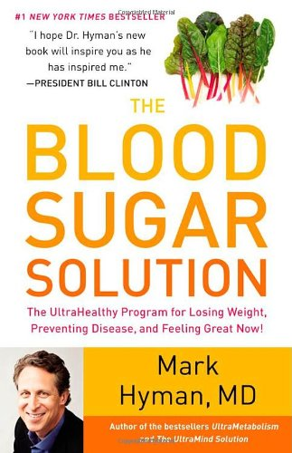 Blood Sugar Solution The UltraHealthy Program for Losing Weight, Preventing Disease, and Feeling Great Now!  2012 edition cover