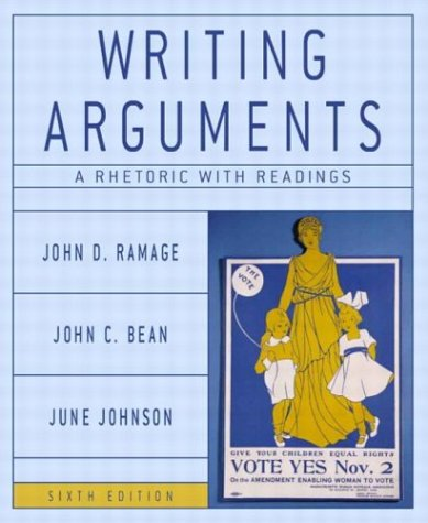 Writing Arguments A Rhetoric with Readings 6th 2004 (Revised) edition cover