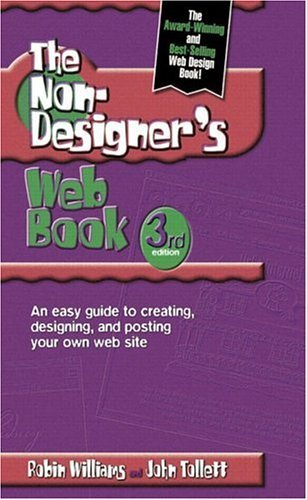 Non-Designer's Web Book An Easy Guide to Creating, Designing, and Posting Your Own Web Site 3rd 2006 (Revised) edition cover