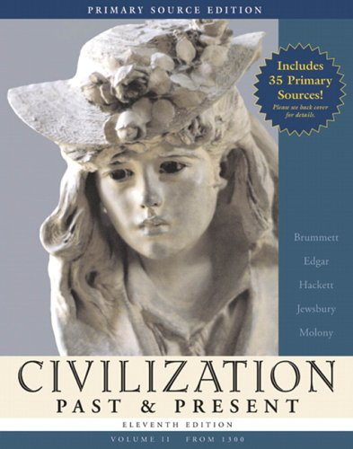 Civilization Past and Present Primary Source Edition for Civilization Past and Present 11th 2006 edition cover