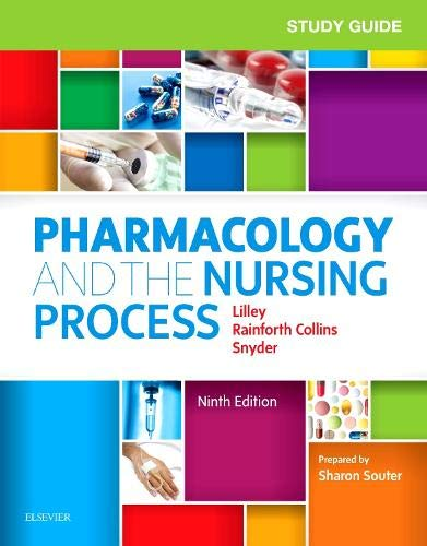 Pharmacology and the Nursing Process:   2019 9780323594370 Front Cover