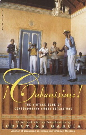 Cubanisimo! The Vintage Book of Contemporary Cuban Literature  2003 edition cover