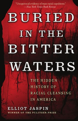 Buried in the Bitter Waters The Hidden History of Racial Cleansing in America  2008 edition cover
