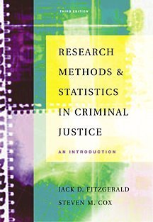 Research Methods and Statistics in Criminal Justice An Introduction 3rd 2002 (Revised) edition cover