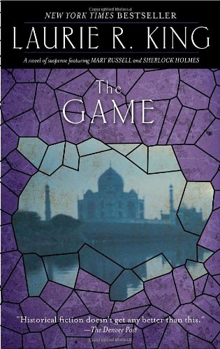 Game A Novel of Suspense Featuring Mary Russell and Sherlock Holmes N/A 9780553386370 Front Cover