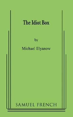 idiot Box   2008 9780573652370 Front Cover