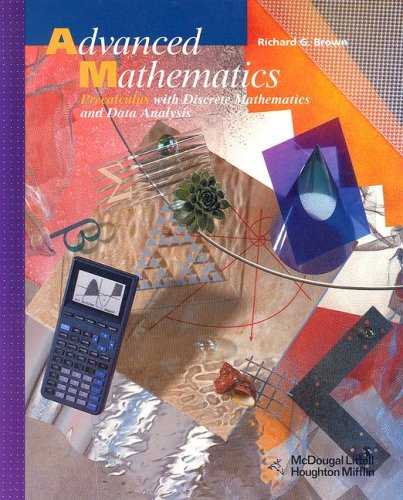 Advanced Mathematics Precalculus with Discrete Mathematics and Data Analysis  2003 (Student Manual, Study Guide, etc.) 9780618250370 Front Cover