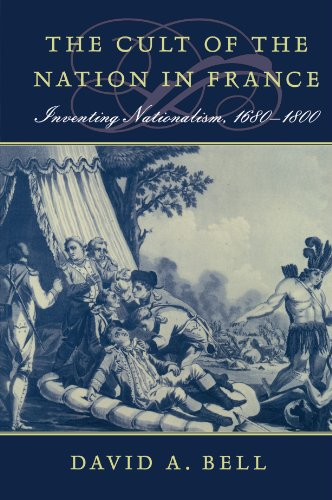 Cult of the Nation in France Inventing Nationalism, 1680-1800  2001 edition cover