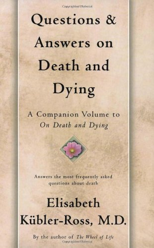 Questions and Answers on Death and Dying A Companion Volume to on Death and Dying  1997 edition cover