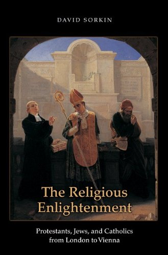 Religious Enlightenment Protestants, Jews, and Catholics from London to Vienna  2008 edition cover