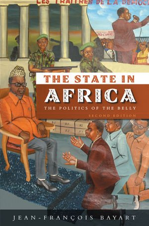 State in Africa The Politics of the Belly 2nd 2009 edition cover