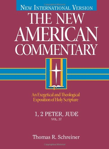 1, 2 Peter, Jude An Exegetical and Theological Exposition of Holy Scripture  2003 9780805401370 Front Cover