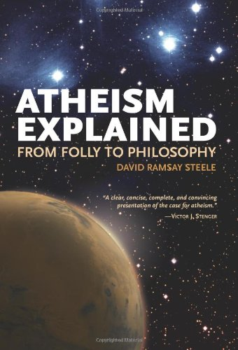Atheism Explained From Folly to Philosophy  2008 edition cover